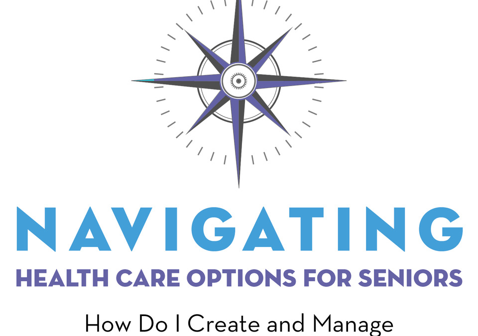 Navigating Healthcare Options Seminar